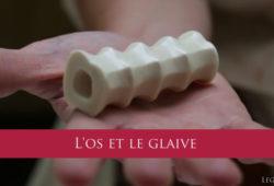 L'os et le glaive